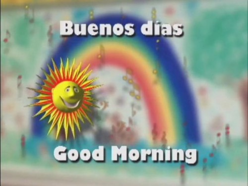 buenos dias - good morning