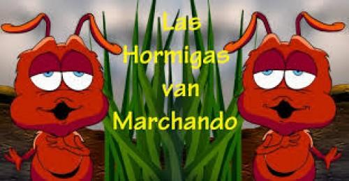 Las hormigas van marchando e1374337669371 Las hormigas van marchando